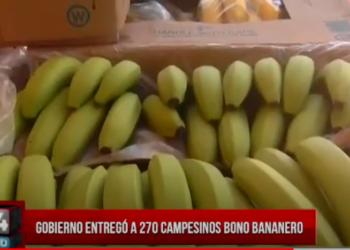 Gobierno entregó a 270 campesinos Bono Bananero